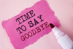 Word writing text Time To Say Goodbye. Business concept for Separation Moment Leaving Breakup Farewell Wishes Ending written on Te. Word writing text Time To Say Stock Image