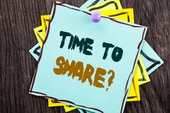 Word, writing, text  Time To Share Question. Business concept for Your Story Sharing Feedback Suggestion Information  written on B. Word, writing, text  Time To Royalty Free Stock Images