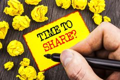 Word, writing, text  Time To Share Question. Business concept for Your Story Sharing Feedback Suggestion Information  written By M. An Holding Marker Sticky Note Royalty Free Stock Photography