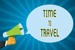 Word writing text Time To Travel. Business concept for Moving or going from one place to another on vacation.  stock illustration
