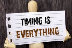 Word, writing, text  Timing Is Everything. Conceptual photo Important Success Advice To Be Ready For Precision written on torn pap. Word, writing, text  Timing Royalty Free Stock Images