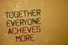 Word writing text Together Everyone Achieves More. Business concept for Teamwork Cooperation Attain Acquire Success Ideas messages. Brown background splatters stock photography