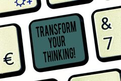 Word writing text Transform Your Thinking. Business concept for Change your mind or thoughts towards things Keyboard key. Intention to create computer message stock image