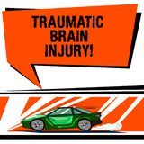 Word writing text Traumatic Brain Injury. Business concept for Insult to the brain from an external mechanical force Car. With Fast Movement icon and Exhaust stock illustration