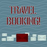 Word writing text Travel Booking. Business concept for arrangement that you make when you book something for travel royalty free illustration