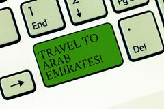Word writing text Travel To Arab Emirates. Business concept for Have a trip to the middle east know other cultures. Keyboard key Intention to create computer royalty free stock photography