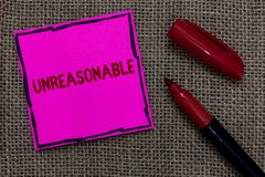 Word writing text Unreasonable. Business concept for Beyond the limits of acceptability or fairness Inappropriate Pink. Paper Important reminder Marker stock image