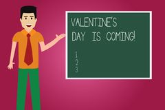 Word writing text Valentine S Is Day Is Coming. Business concept for Roanalysistic season of the year Love celebration. Man with Tie Standing Talking Presenting vector illustration