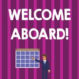 Word writing text Welcome Aboard. Business concept for something that you say when someone is gets on a ship Businessman. Word writing text Welcome Aboard stock illustration