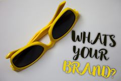 Word writing text What'S Your Brand Question. Business concept for asking about slogan or logo Advertising Marketing Sunglass won. Derful white background lovely royalty free stock photography