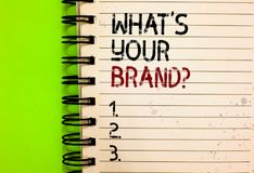 Word writing text What s is Your Brand question. Business concept for Define Individual trademark Identify Company Written black a. Nd red text and number on stock photo
