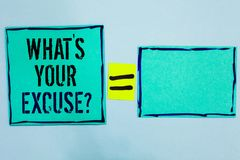 Word writing text What s is Your Excuse question. Business concept for Explanations for not doing something Inquiry Black lined gr. Een sticky notes blank and royalty free stock photos