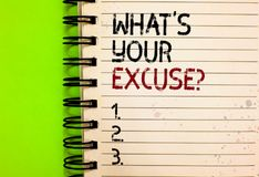 Word writing text What s is Your Excuse question. Business concept for Explanations for not doing something Inquiry Written black. And red text and number on stock photos