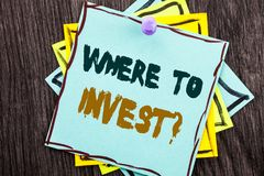 Word, writing, text Where To Invest Question. Business concept for Financial Income Investing Plan Advice Wealth written on Blue S. Word, writing, text Where To Stock Images
