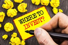 Word, writing, text Where To Invest Question. Business concept for Financial Income Investing Plan Advice Wealth written By Man Ho. Lding Marker Sticky Note Royalty Free Stock Photography