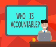 Word writing text Who Is Accountablequestion. Business concept for To be responsible or answerable for something Blank. Bordered Board behind Man Sitting royalty free illustration