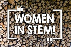 Word writing text Women In Stem. Business concept for Science Technology Engineering Mathematics Scientist Research stock photos