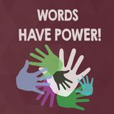 Word writing text Words Have Power. Business concept for as they has ability to help heal hurt or harm someone Color royalty free illustration