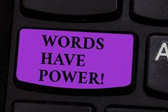 Word writing text Words Have Power. Business concept for Energy Ability to heal help hinder humble and humiliate. Word writing text Words Have Power. Business stock photos