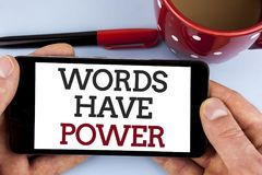Word writing text Words Have Power. Business concept for Statements you say have the capacity to change your reality written on Mo. Word writing text Words Have royalty free stock image