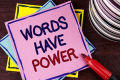 Word writing text Words Have Power. Business concept for Statements you say have the capacity to change your reality written on Pi. Word writing text Words Have royalty free stock photography