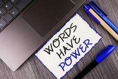 Word writing text Words Have Power. Business concept for Statements you say have the capacity to change your reality written on Wh. Word writing text Words Have royalty free stock photos