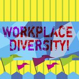 Word writing text Workplace Diversity. Business concept for Different race gender age sexual orientation of workers. Word writing text Workplace Diversity stock illustration