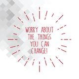 Word writing text Worry About The Things You Can Change. Business concept for Be in charge of possible actions Thin Beam Lines. Spreading out Dash of Sunburst stock illustration