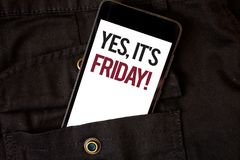 Word writing text Yes, It'S Friday Motivational Call. Business concept for having weekend Taking rest break Cell phone black colo. R frontal pocket show colorful stock photos