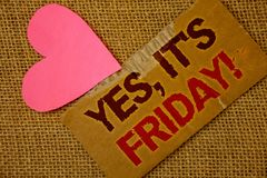 Word writing text Yes, It 'S Friday Motivational Call. Business concept for having weekend Taking rest break Torn thick paper bloo. D and pigment red texts jute stock photo