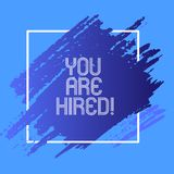 Word writing text You Are Hired. Business concept for Receiving and invitation for an event Join us to celebrate.