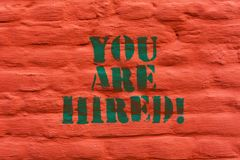Word writing text You Are Hired. Business concept for Receiving and invitation for an event Join us to celebrate Brick