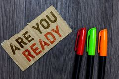 Word writing text Are You Ready. Business concept for Alertness Preparedness Urgency Game Start Hurry Wide awake Paperboard Import. Ant reminder Communicate royalty free stock images