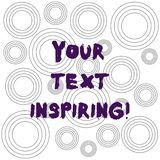 Word writing text Your Text Inspiring. Business concept for words make you feel exciting and strongly enthusiastic. Multiple Layer Concentric Circles Diagram royalty free illustration