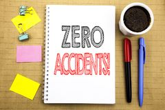 Word, writing Zero Accidents. Business concept for Safety At Work Hazard Written on notepad note paper background with space offic. Word, writing Zero Accidents stock images