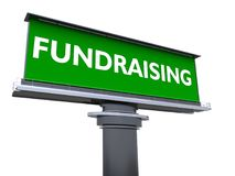 Fundraising. The words fundraising in a large billboard Royalty Free Stock Photography