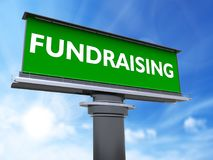 Fundraising. The words fundraising in a large billboard Royalty Free Stock Image