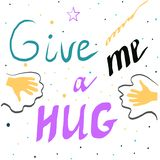 Words give me a hug on white background. stock illustration