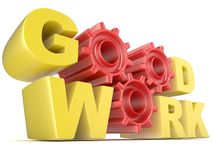 The words GOOD WORK in 3D letters and gear wheels Stock Photo