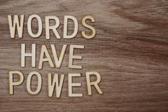 Words Have Power alphabet letters on wooden background business concept. Top view Words Have Power alphabet letters on wooden background business concept royalty free stock photo