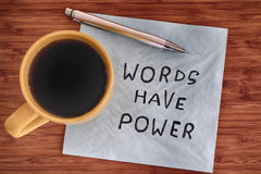 Words have power handwriting on a napkin. Close up stock photography