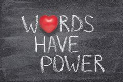 Words have power heart. Words have power phrase written on chalkboard with red heart symbol instead of O royalty free stock images