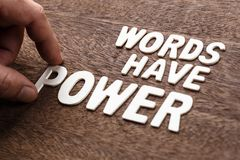 Words Have Power Letters. Hand arrange wood letters for text : Words Have Power Royalty Free Stock Photography
