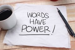 Words Have Power, Motivational Words Quotes Concept. Words Have Power, business motivational inspirational quotes, words typography lettering concept marketing stock images