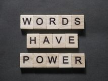 Words Have Power, Motivational Words Quotes Concept royalty free stock image