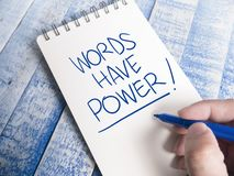 Words Have Power, Motivational Words Quotes Concept. Words Have Power, business motivational inspirational quotes, words typography lettering concept marketing stock image