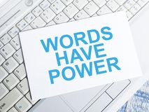Words Have Power, Motivational Words Quotes Concept. Words Have Power, business motivational inspirational quotes, words typography lettering concept marketing royalty free stock photography