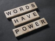 Words Have Power, Motivational Words Quotes Concept. Words Have Power, business motivational inspirational quotes, words typography lettering concept marketing royalty free stock photo