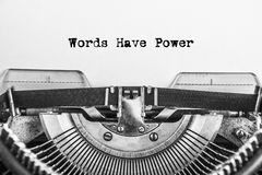 Words Have Power typed words. On a vintage typewriter in monochrome. Close up stock photo