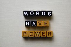 Words Have Power on wooden blocks. Business and inspiration concept stock photos